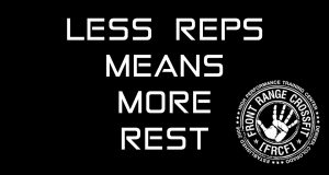 LESS REPS MEANS MORE REST